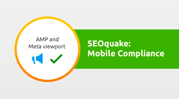 SEMrush: SEOquake: Mobile Compliance Updates изображение 1