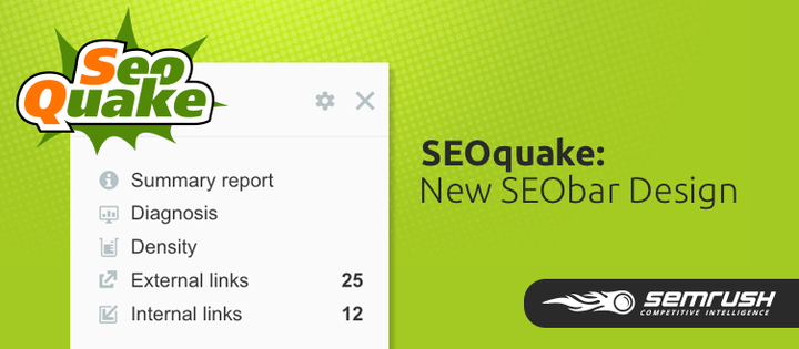 SEMrush: SEOquake: New SEObar Design 画像 1