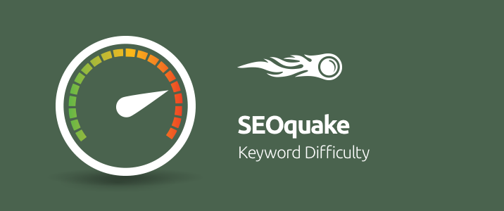 SEMrush: SEOquake: Estimate Keyword Difficulty Instantly 画像 1