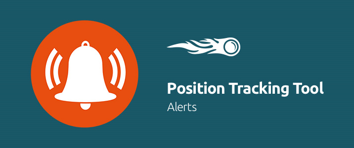 SEMrush: Position Tracking Tool: Alerts image 1