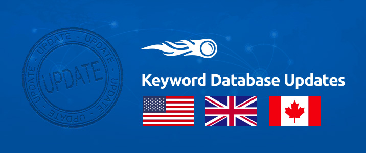 SEMrush: Keyword Database Updates: US, UK, CA bild 1
