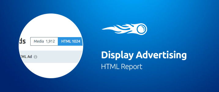 SEMrush: Display Advertising: HTML Report image 1