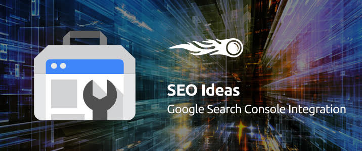 SEMrush: SEO Ideas: Google Search Console Integration image 1