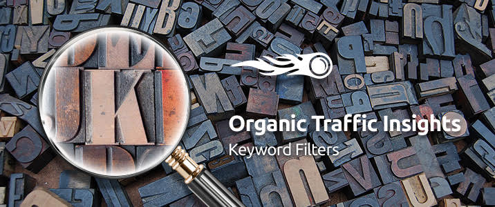 SEMrush : Organic Traffic Insights: Filter Keywords in a Flash image 1