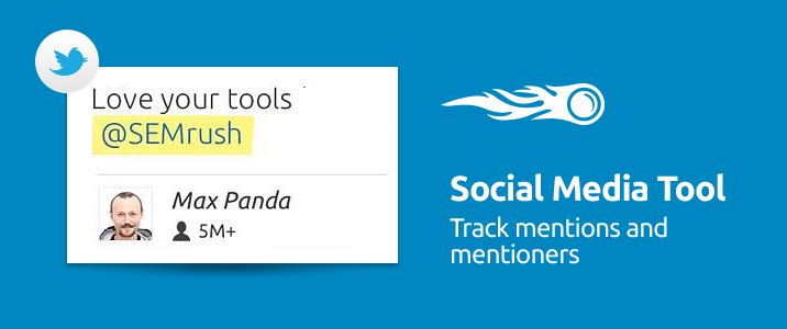 SEMrush: Social Media Tool: Incontra i Twitter Mentioners! immagine 1