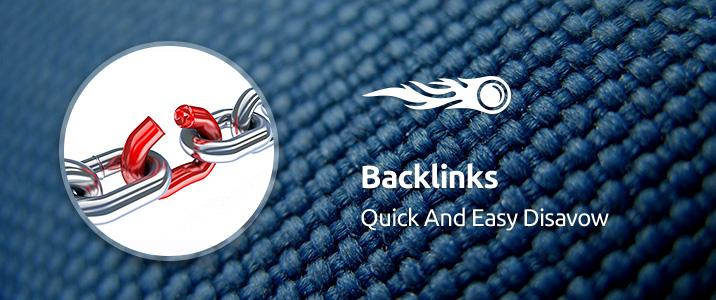 SEMrush : Backlinks: Quick and Easy Disavow image 1