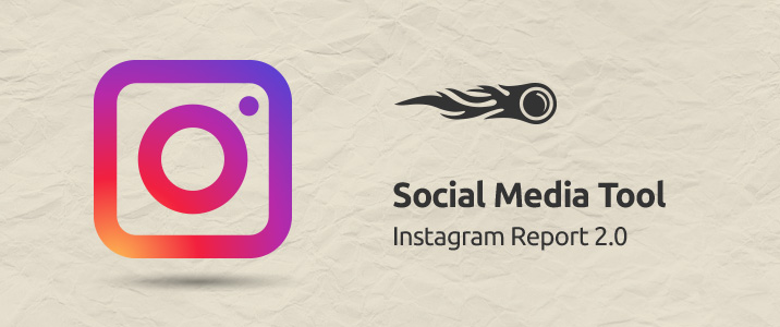 Social Media Tool Instagram Report 2.0 banner