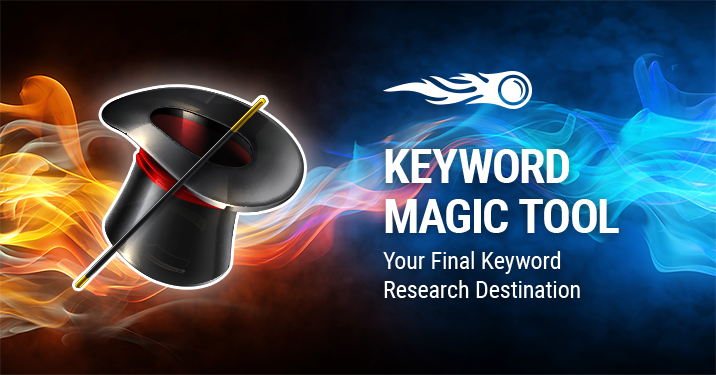 SEMrush: Keyword Magic Tool: A Powerful Keyword Research Solution for Your SEO or PPC Campaign image 1