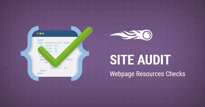 Site Audit Webpage resources checks banner