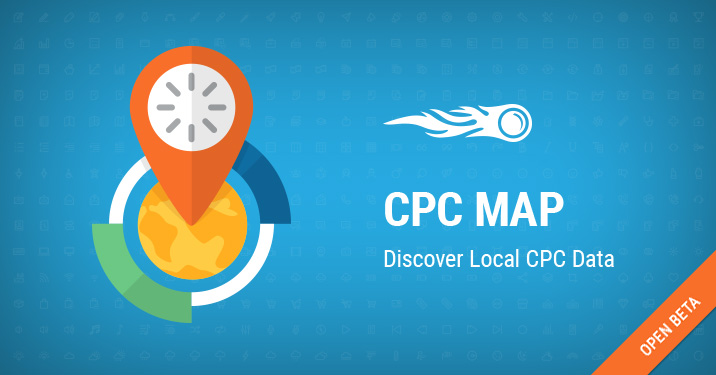 SEMrush CPC Map: Discover Local CPC Data
