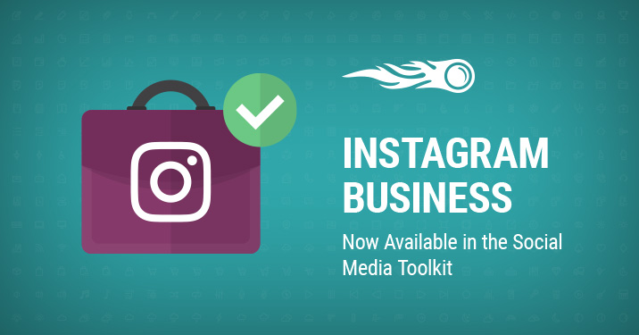 SEMrush: Instagram Business maintenant disponible dans Social Media Toolkit image 1