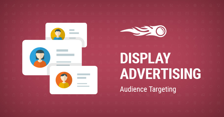 SEMrush: Mídia display: Audience Targeting imagem 1