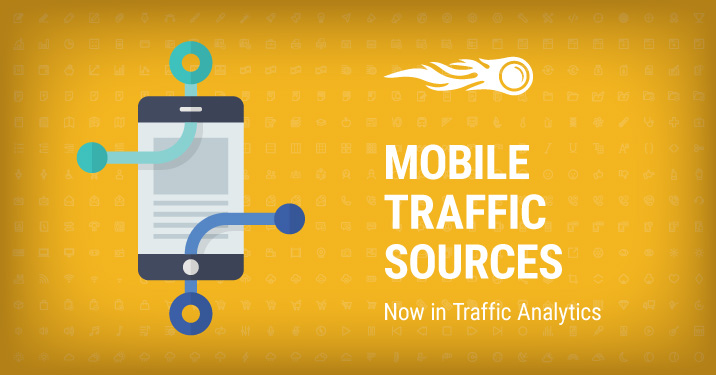 SEMrush: Discover Any Company's Mobile Traffic Sources image 1