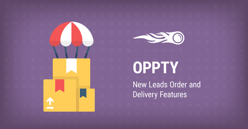 OPPTY: New Leads Order and Delivery Features