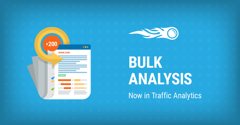 SEMrush: Prioritize Up to 200 Websites in a Click with SEMrush Traffic Analytics Bulk Analysis image 1