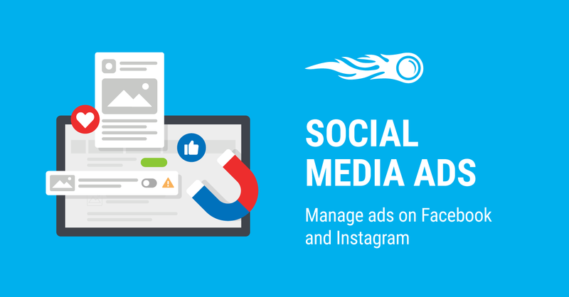 SEMrush: New Tool in the Social Media Family: The Social Media Ads image 1