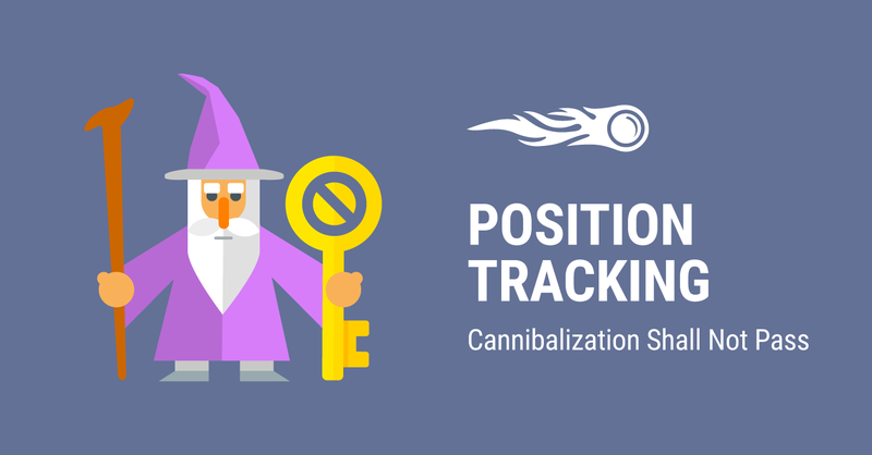 Check Keyword Cannibalization in SEMrush Position Tracking