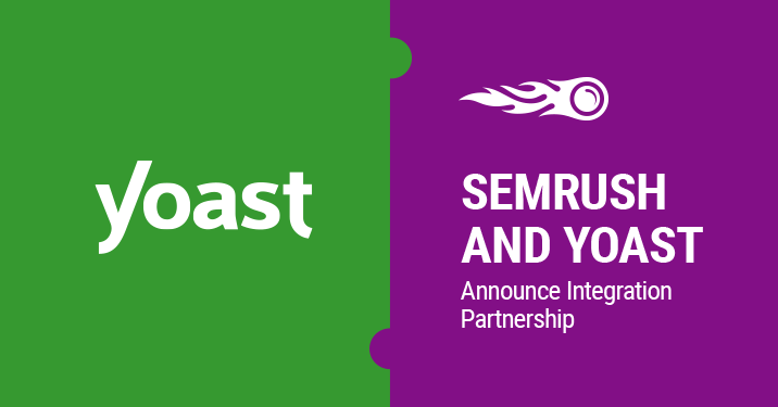 SEMrush : SEMrush and Yoast Announce Integration Partnership image 1