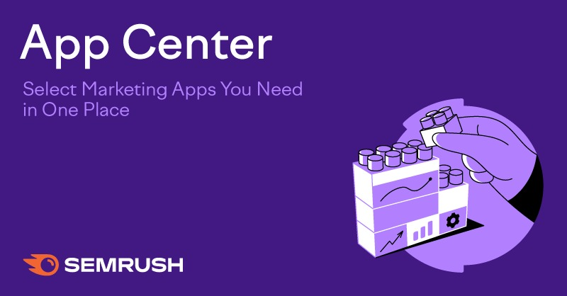 SEMrush: App Center: Select Marketing Apps You Need in One Place изображение 1